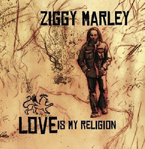Ziggy Marley Love Is My Religion