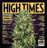 High Times Presents Smoke Signals Songs From The Mother Plant