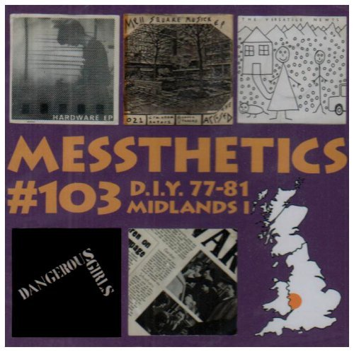 Messthetics #103 D.I.Y. And (very) Indie Post Punk