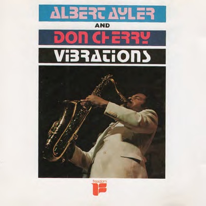 Albert Ayler Don Cherry Vibrations Blue & White Swirl Color Vinyl