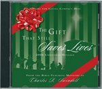 Charles R. Swindoll The Gift That Still Saves Lives A Christmas Message 2006