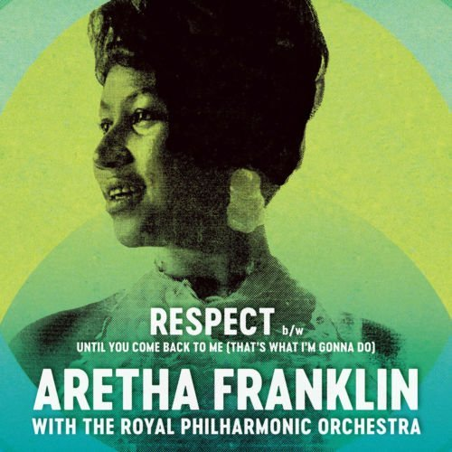 Aretha Franklin & Royal Philharmonic Orchestra Respect Until You Come Back