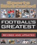 The Editors Of Sports Illustrated Sports Illustrated Football's Greatest Revised And Updated Sports Illustrated's Experts