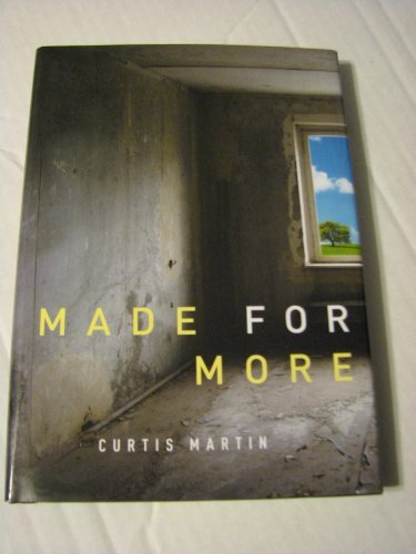 Curtis Martin Made For More There Must Be More To Life...