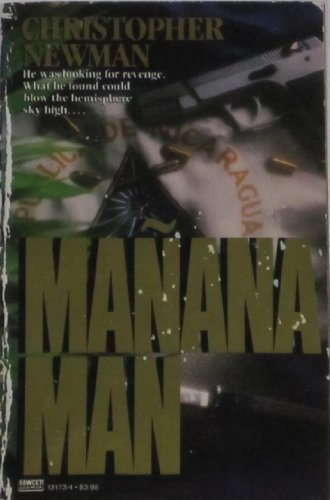 Christopher Newman Manana Man