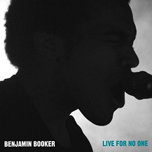 Benjamin Booker Live For No One (live From Columbus Theater Providence Ri)