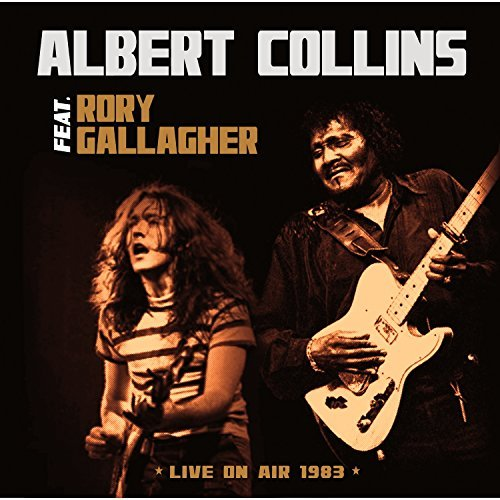 Albert Collins & Rory Gallagher Live On Air 1983