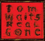 Tom Waits Real Gone 2lp Remixed & Remastered
