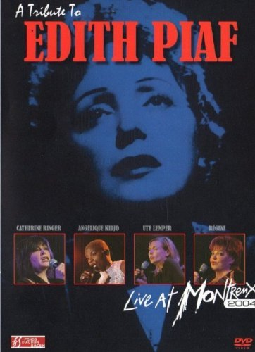 Edith Piaf Tribute To Edith Piaf Live At T T Edith Piaf