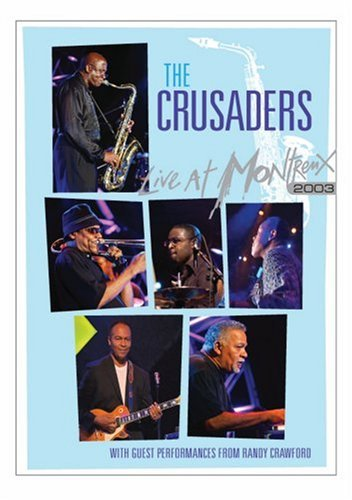 Crusaders Live At Montreux 2003 Ntsc(0)