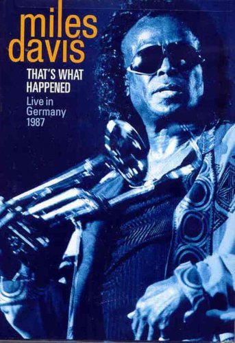 Miles Davis That's What Happened Live In