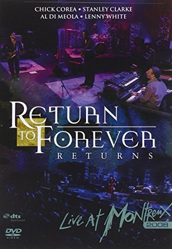 Return To Forever Live At Montreux 2008