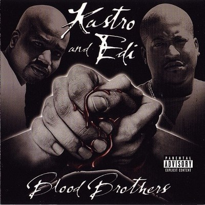 Kastro & Edi Blood Brothers Explicit Version