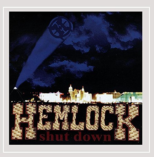 Hemlock Shut Down
