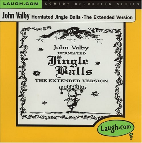 John Valby Herniated Jingle Balls Explicit Version