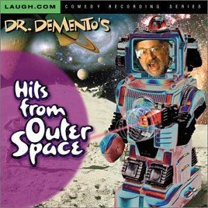 Dr. Demento Hits From Outer Space