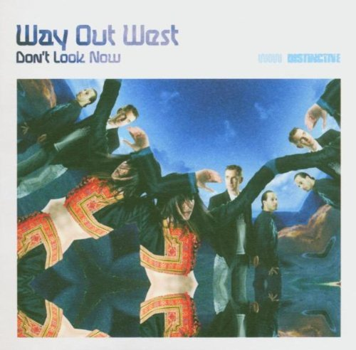Way Out West Don't Look Now 2 CD Set
