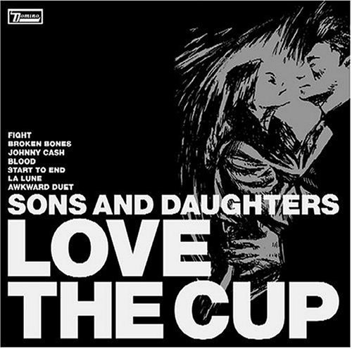 Sons & Daughters Love The Cup