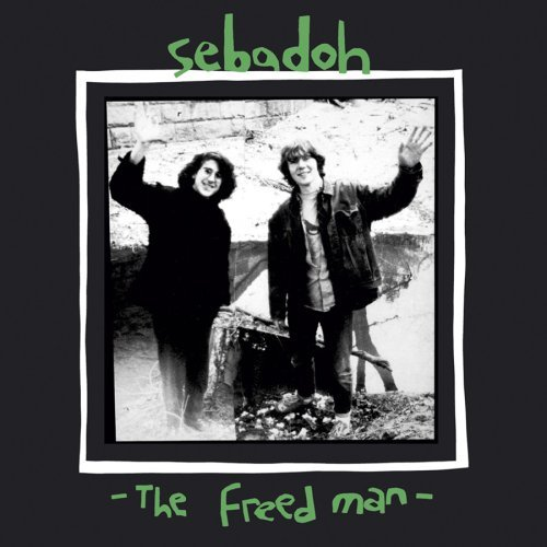 Sebadoh Freed Man