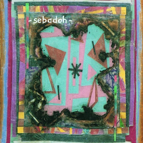 Sebadoh Bubble & Scrape Remastered Incl. Bonus Tracks