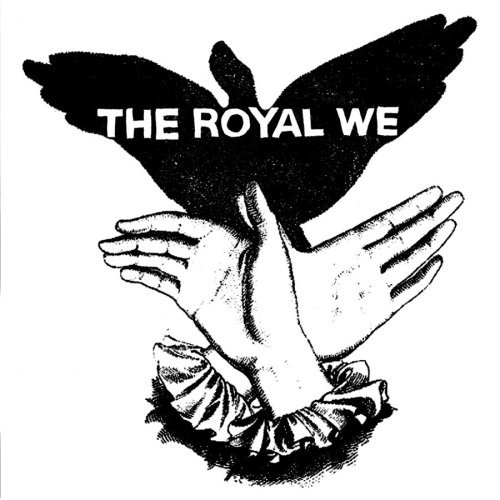 Royal We Royal We