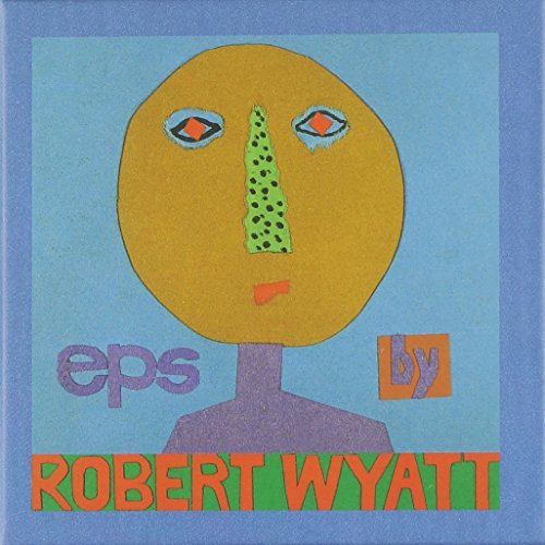Robert Wyatt Eps 5 CD