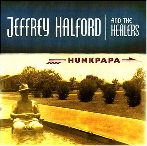 Jeffrey & The Healers Halford Hunkpapa