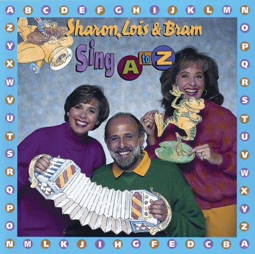 Sharon Lois & Bram Sing A To Z