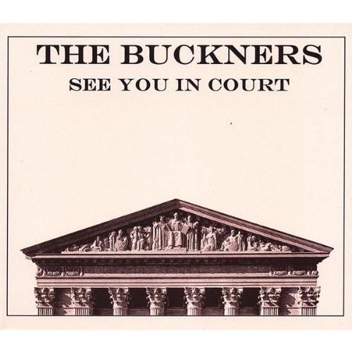 Buckners See You In Court