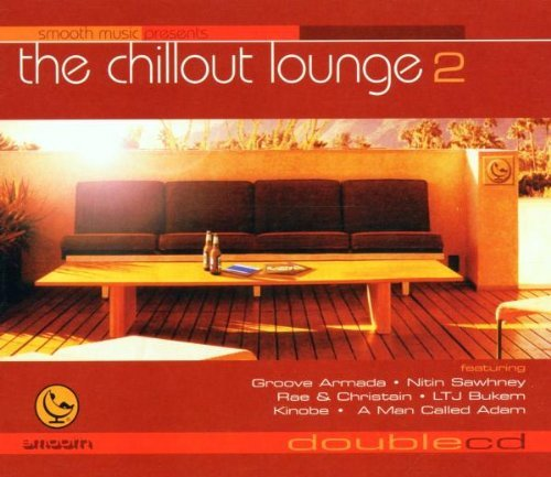 Chillout Lounge Vol. 2 Chillout Lounge Chillout Lounge