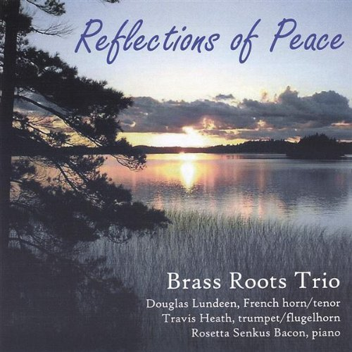 Brass Roots Trio Reflections Of Peace