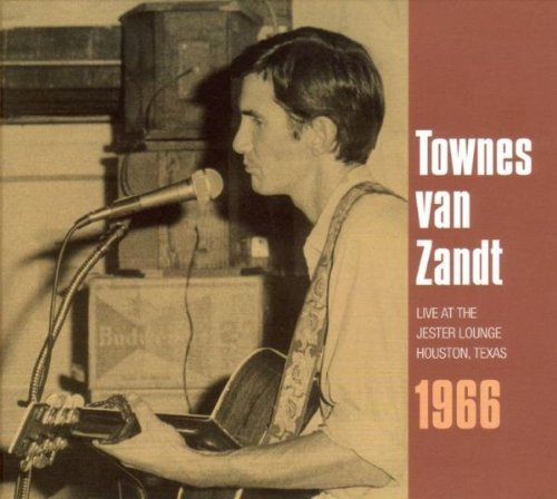 Townes Van Zandt Live At The Jester Lounge Hous