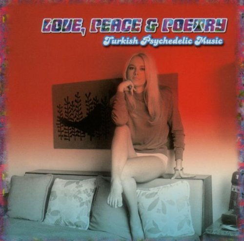 Love Peace & Poetry Turkish Psychedelic Music Lp