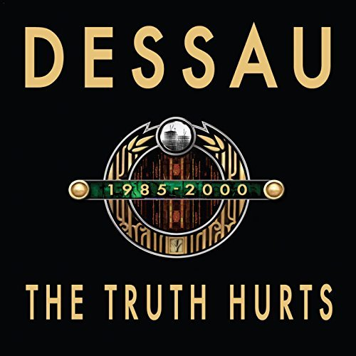 Dessau Truth Hurts