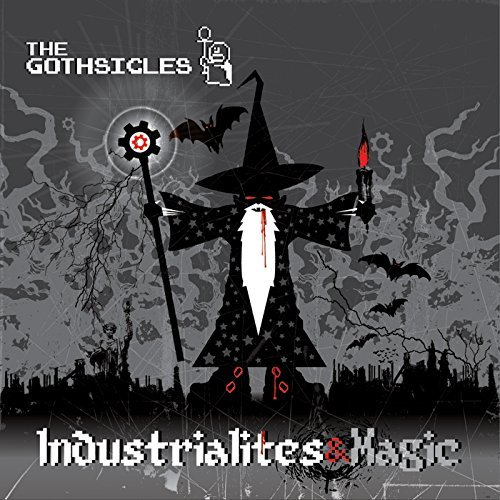 Gothsicles Industrialites & Magic