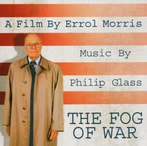 Philip Glass Fog Of War Music By Philip Glass