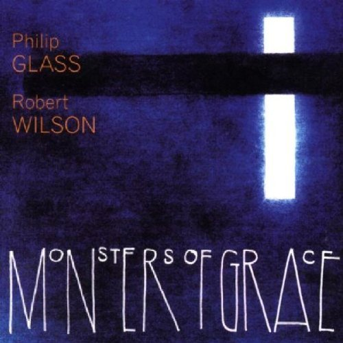P. Glass Monsters Of Grace Philip Glass Ens