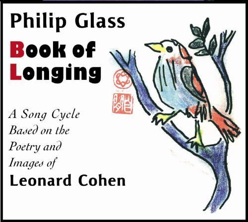 P. Glass Book Of Longing Cohen (nar) Riesman Philip Glass Ens