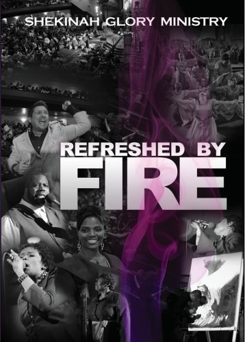 Shekinah Glory Ministry Refreshed By Fire