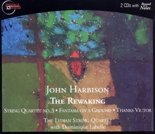J. Harbison Rewaking Qt Str 3 Fant On A Gr Lydian Str Qt