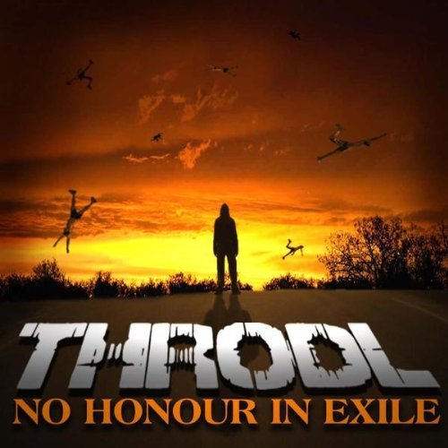 Throdl No Honour In Exile
