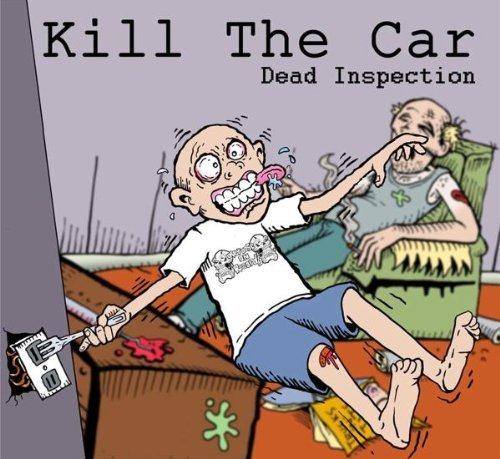 Kill The Car Dead Inspection