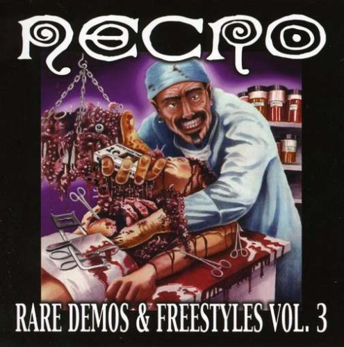 Necro Vol. 3 Rare Demos & Freestyles Explicit Vol. 3 Rare Demos & Freestyles