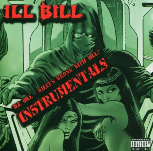 Ill Bill What's Wrong With Bill Instrum What's Wrong With Bi