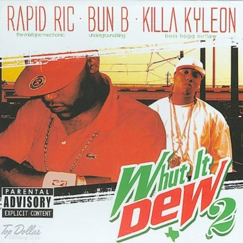Bun B Dj Rapid Ric Vol. 2 Whut It Dew Explicit Version