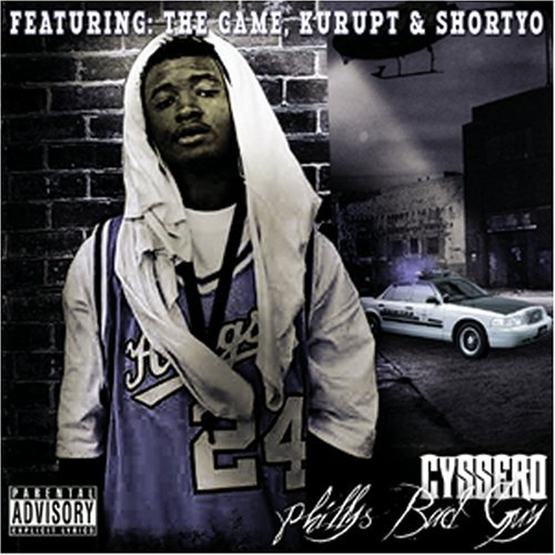 Cyssero Phyllys Bad Guy Explicit Version