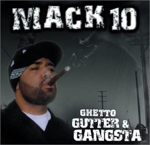 Mack 10 Ghetto Gutter & Gangsta Explicit Version Incl. Bonus DVD