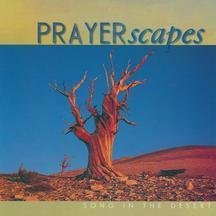 Prayerscapes Song In The Desert