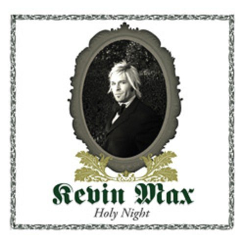 Kevin Max Holy Night