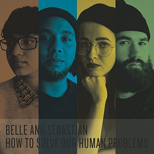 Belle & Sebastian How To Solve Our Human Problems